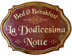 Bed & Breakfast La dodicesima Notte  Виджано
